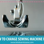 How to Change Out The Feet On Your Sewing Machine