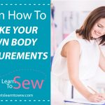 How to Take Accurate Body Measurements For Sewing
