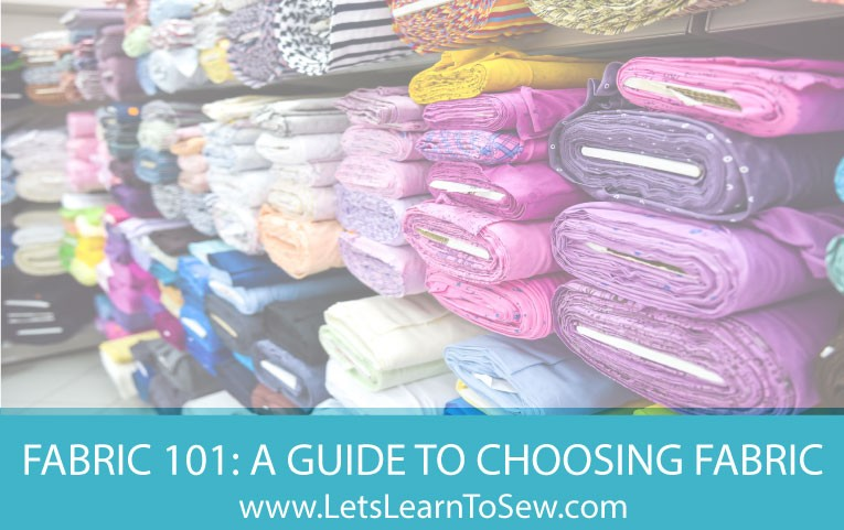 Fabric 101: A guide to choosing the correct fabric