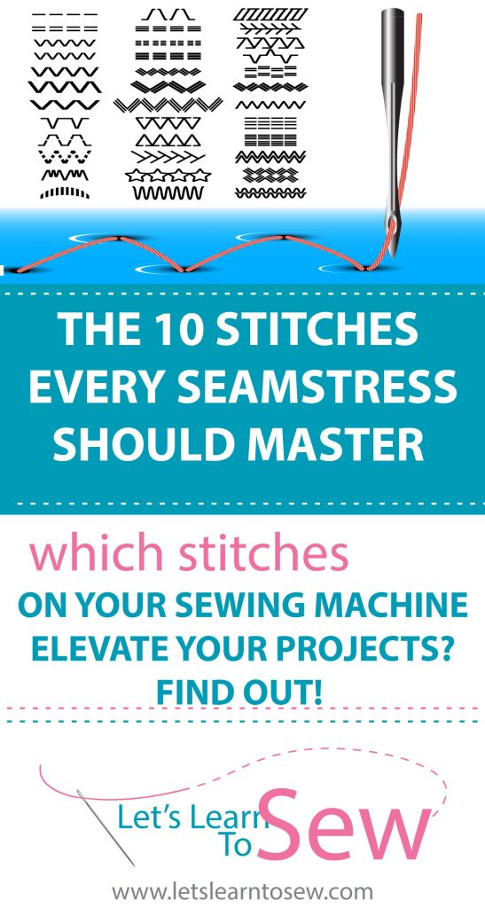 The 10 stitches every seamstress should master