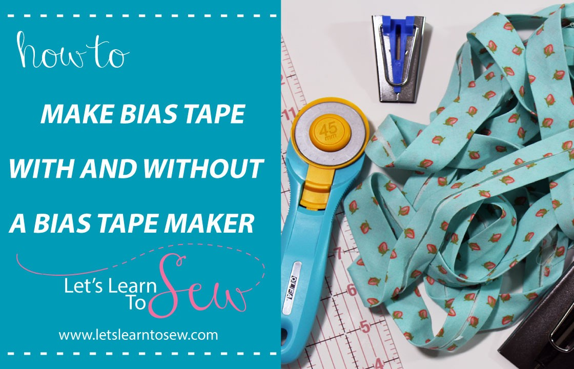 How To Make Bias Tape with and Without A Bias Tape Maker