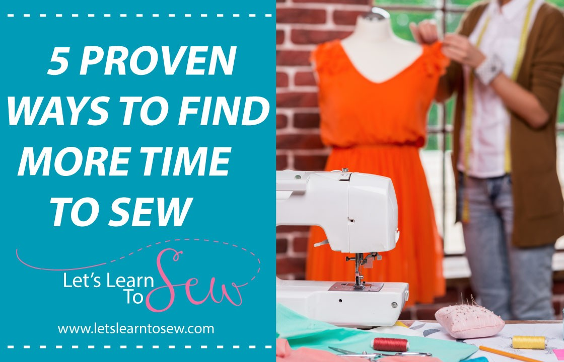 5 proven ways to find more time to sew