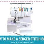 How To Make A Serger Stitch Book