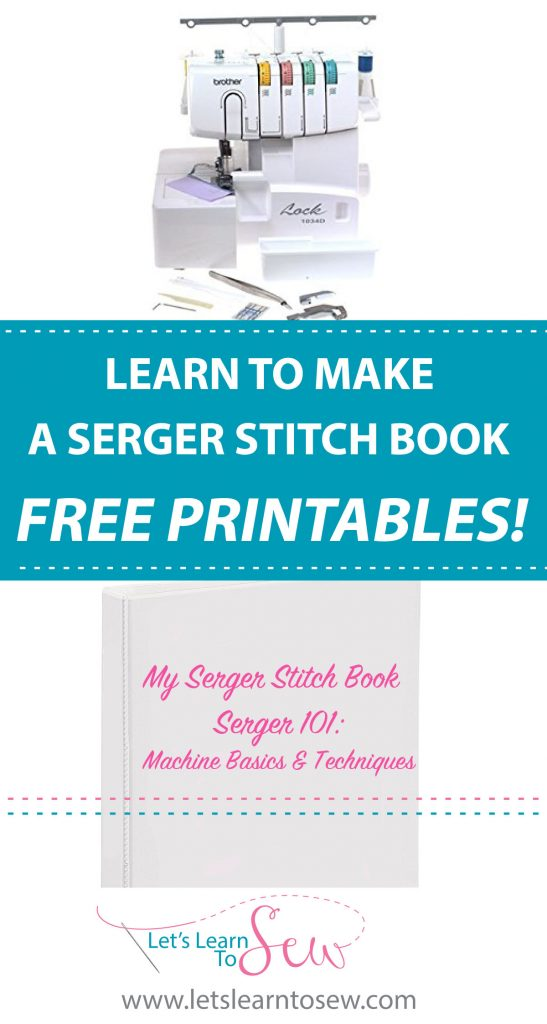 How To Make A Serger Stitch Book. Including free printable sheets