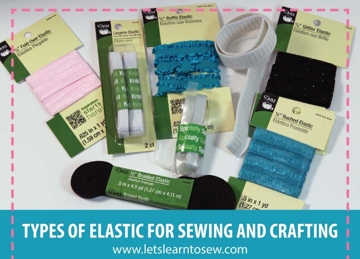 Types of Elastic for Sewing and Crafting