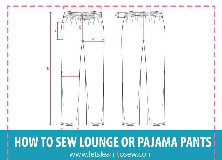 How To Sew Lounge or Pajama Pants