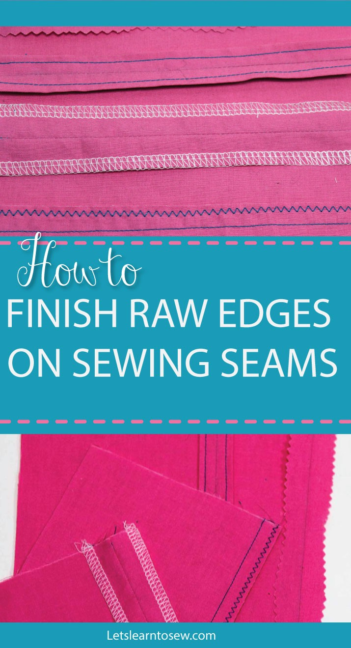 Neatly finishing your seams not only makes your sewing look professional but keeps the edges from fraying.