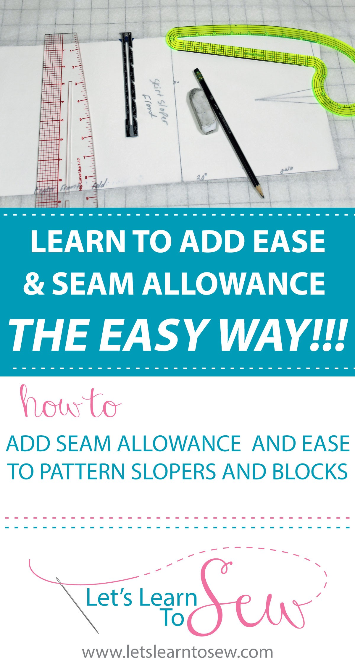 How to Add Seam Allowance and Ease. Learn why and how to add seam allowance and ease to your slopers and pattern blocks. Clear and easy instructions.
