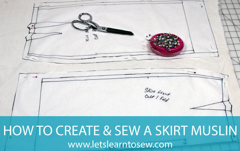 How to Create and Sew a Test Muslin for a Skirt
