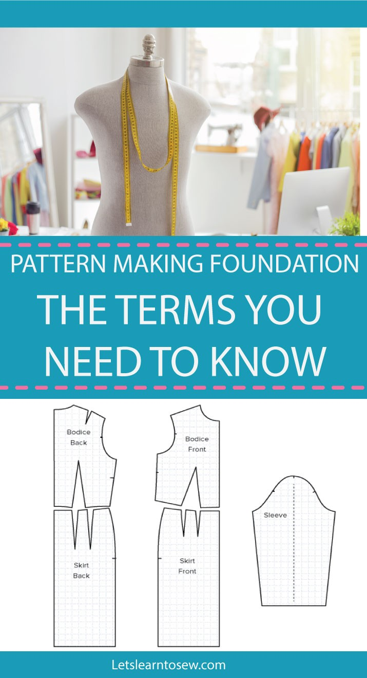 Pattern Making Foundation Terms You Need To Know