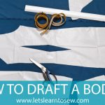 How to Draft A Bodice From Measurements