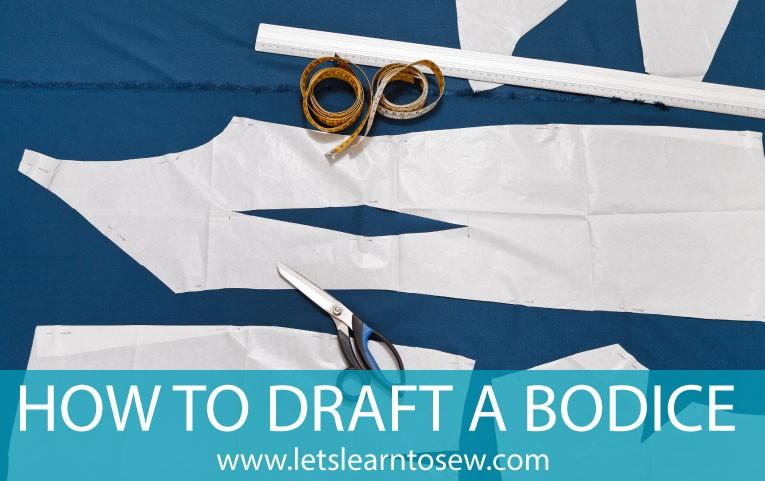 How to draft a bodice How to Draft A Bodice From Measurements