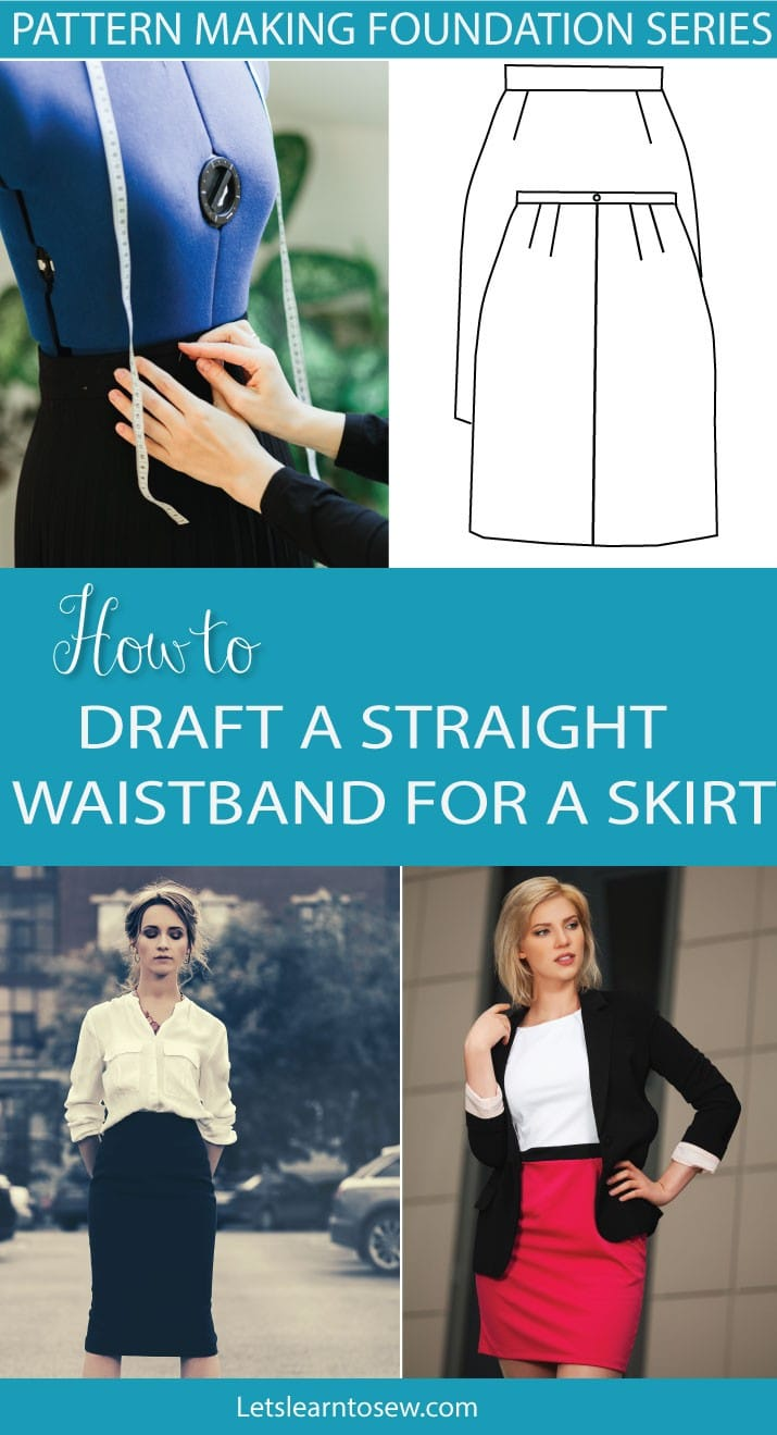 Drafting a straight Waistband. Waistbands not only finish a waistline, but it also allows the skirt or pants to it to sit correctly on the body.
