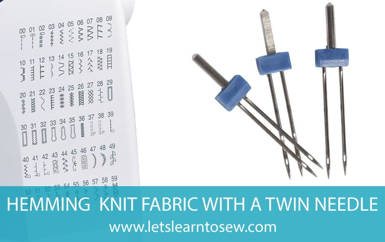 How to Hem Knit Fabric with a Twin Needle
