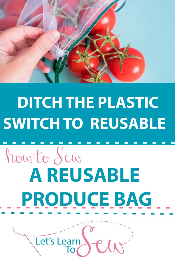 How to Sew a Reusable Produce Bag