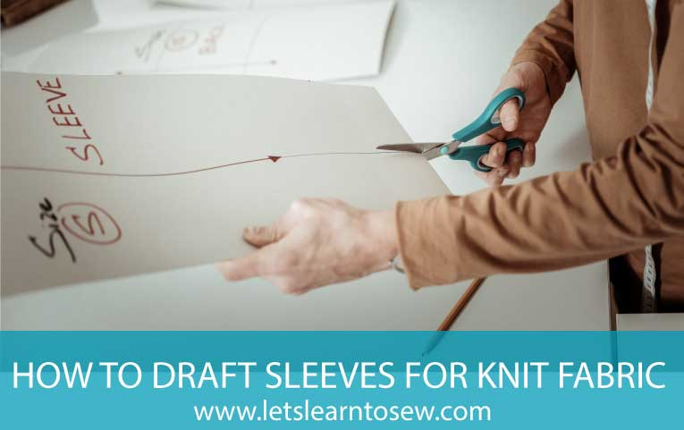 How to Draft Sleeves for a Knit Shirt