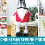 10+ Home Made Christmas Sewing Projects