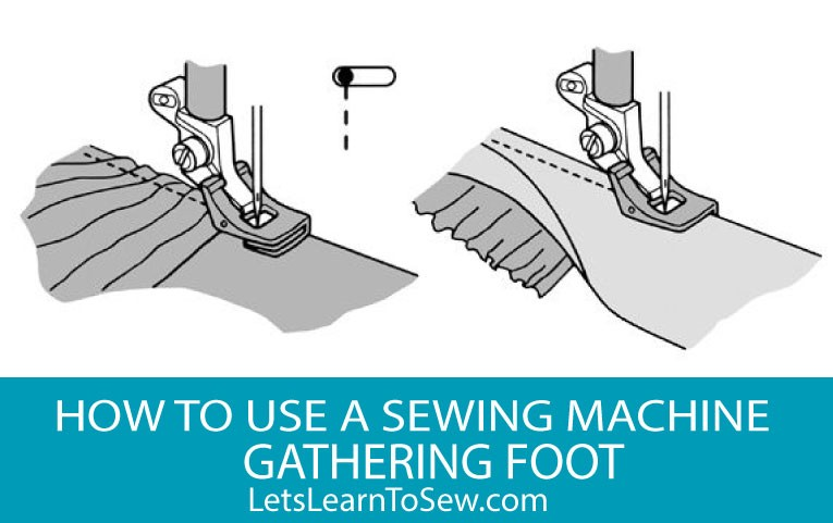 sewing machine gathering foot