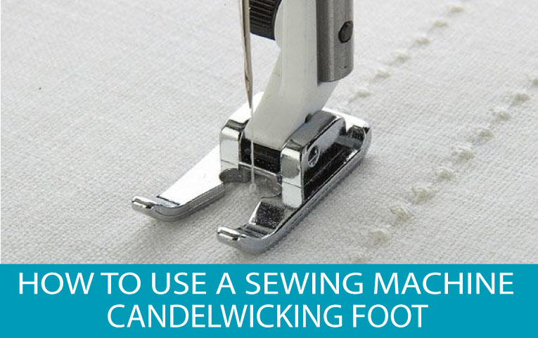 image of sewing machine candelwicking foot