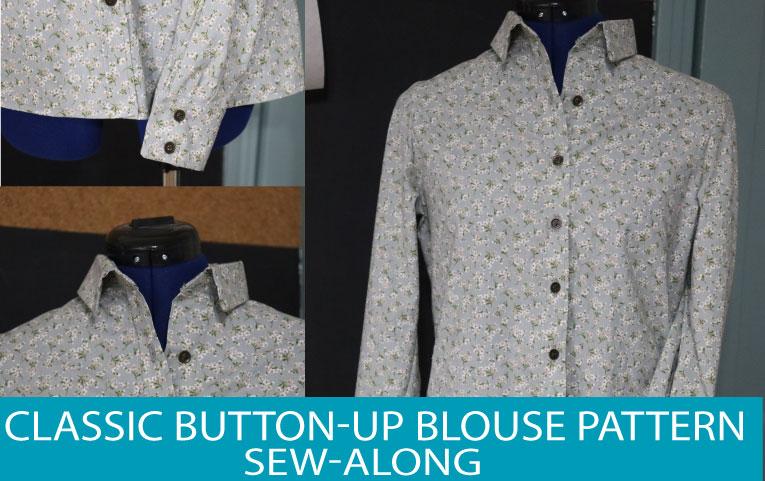 Classic Button Up Blouse Sew-Along Part 1